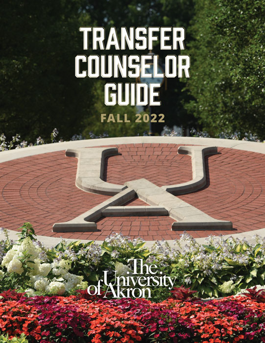 A guide for community college counselors advising their students about The University of Akron